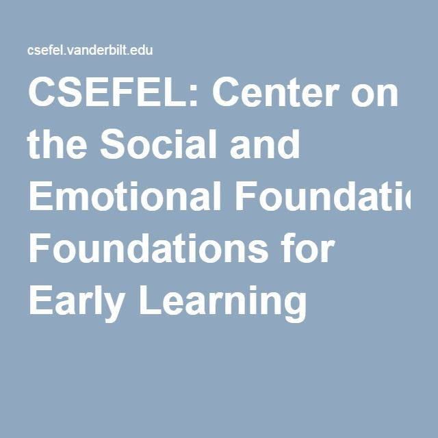 CSEFEL: Center on the Social and Emotional Foundations for Early Learning
