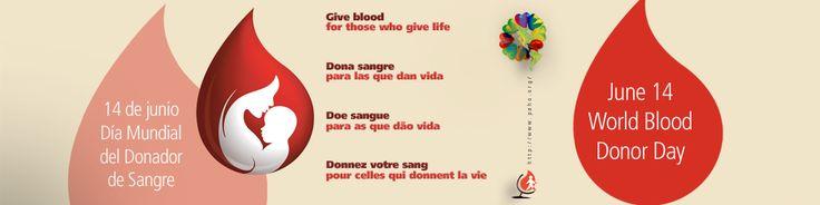 World Blood Donor Day 2014 #health #campaigns  Día Mundial del Donante de Sangre #Campañas de #salud