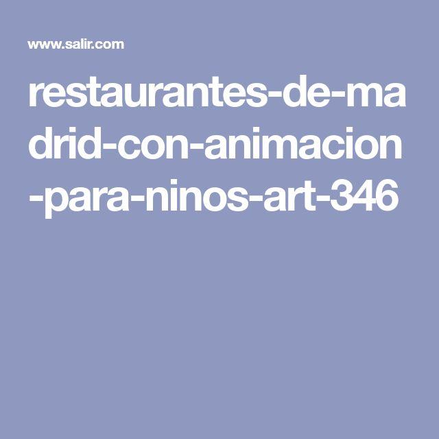 restaurantes-de-madrid-con-animacion-para-ninos-art-346