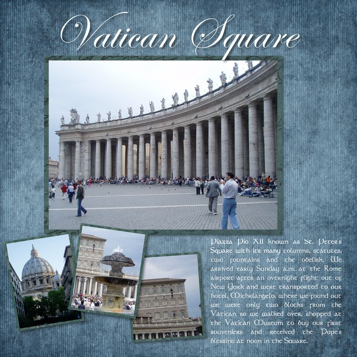 Rome - St. Peters Square - Pg 4 - Scrapbook.com