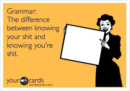 Grammar humor is funny.