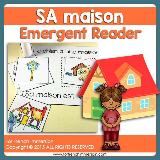 For French Immersion Emergent Reader - SA maison - en français