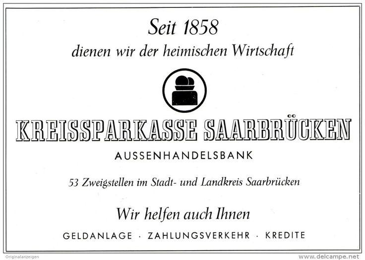 Original-Werbung/ Anzeige 1958 - KREISSPARKASSE SAARBRÜCKEN - ca. 160 X 115  mm
