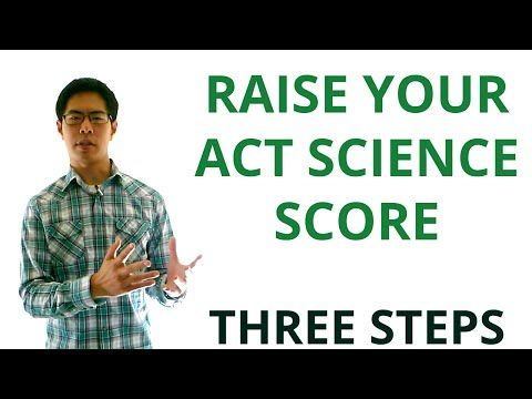 ▶ Best ACT Science Prep Strategies, Tips, and Tricks - 3 Steps to Raising Your ACT Science Score - YouTube