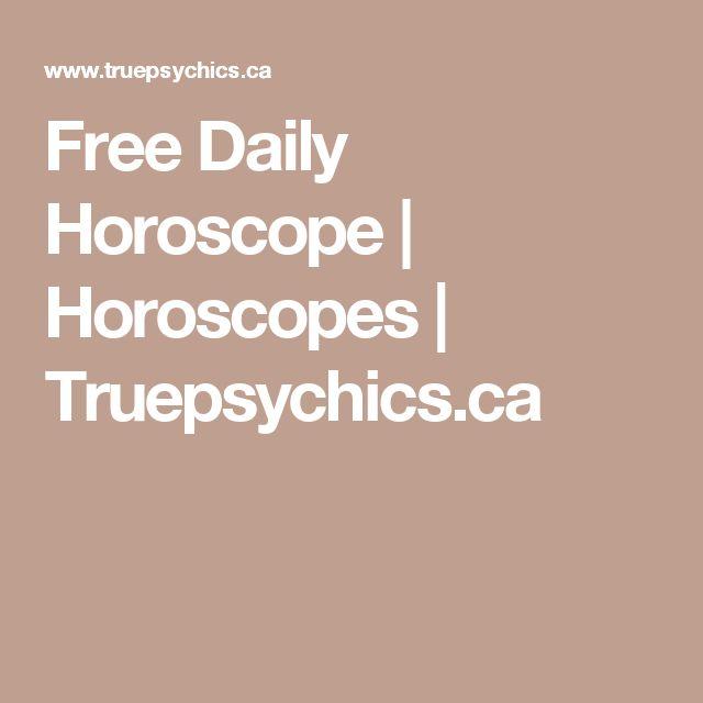 Free Daily Horoscope | Horoscopes | Truepsychics.ca