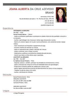 (clique para ampliar) Criar Currículo Informação pessoal – Nome: Joana Alberta o Nome Completo: Joana Alberta da Cruz Azevedo Brandão – Morada: o Rua dos Bombeiros da Ajuda n.º 57, 4745-745 Vila Nova de Gaia – Correio eletrónico: o joanalberta@gmail.com – Contacto: o Fixo: +351 252 789 122 o Telemóvel: +351 912 855 855 – …