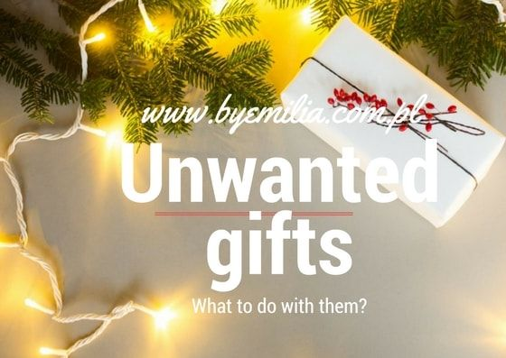 unwanted gifts-min