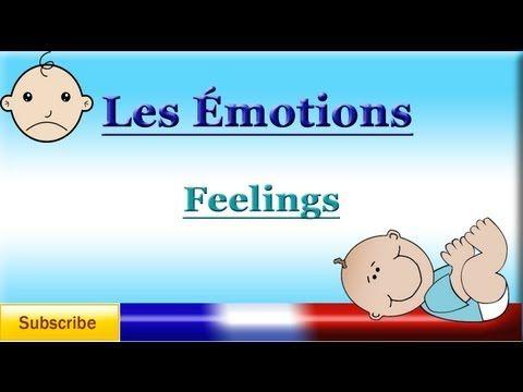 ▶ French Lesson 61 - Learn French Words - Describing Feelings / Emotions - Los sentimientos en francés - YouTube