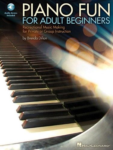 Piano Fun for Adult Beginners:Recreational Music Making for