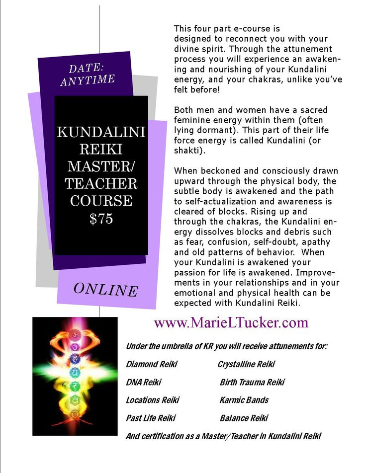 Kundalini Reiki Master/Teacher Course, online course consisting of 3 attunements and 4 manuals, to awaken your Shakti and those of your clients.  Kundalini Reiki is a great modality to add to your existing healing practice and works well with other methods.  You do not need to be previously attuned to Reiki to take this course. http://www.MarieLTucker.com
