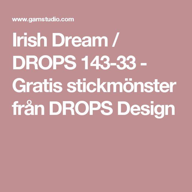 Irish Dream / DROPS 143-33 - Gratis stickmönster från DROPS Design