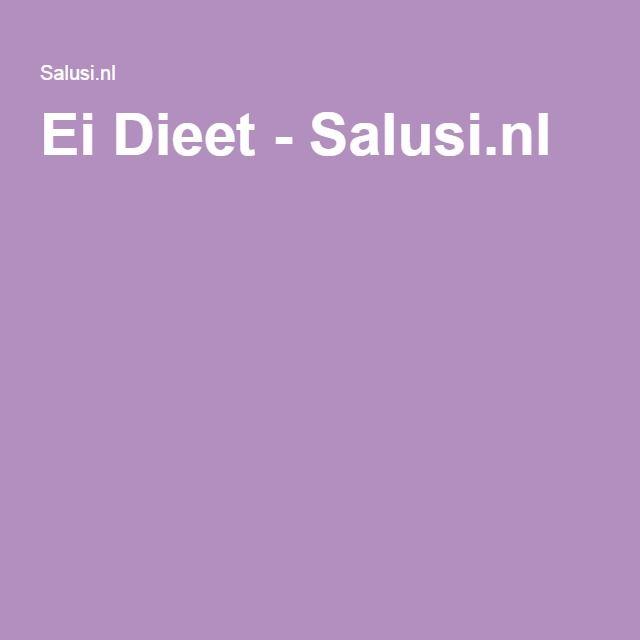 Ei Dieet - Salusi.nl