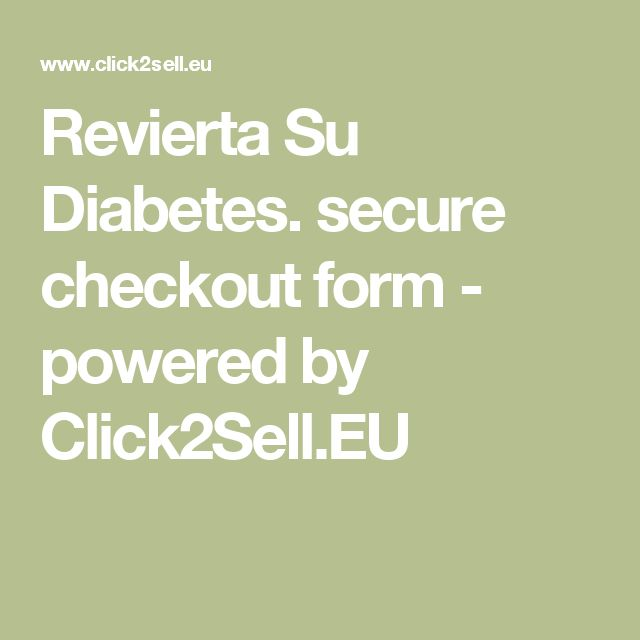 Revierta Su Diabetes. secure checkout form - powered by Click2Sell.EU