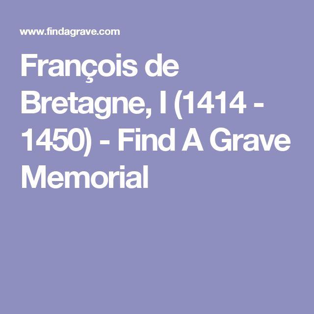 François de Bretagne, I (1414 - 1450) - Find A Grave Memorial
