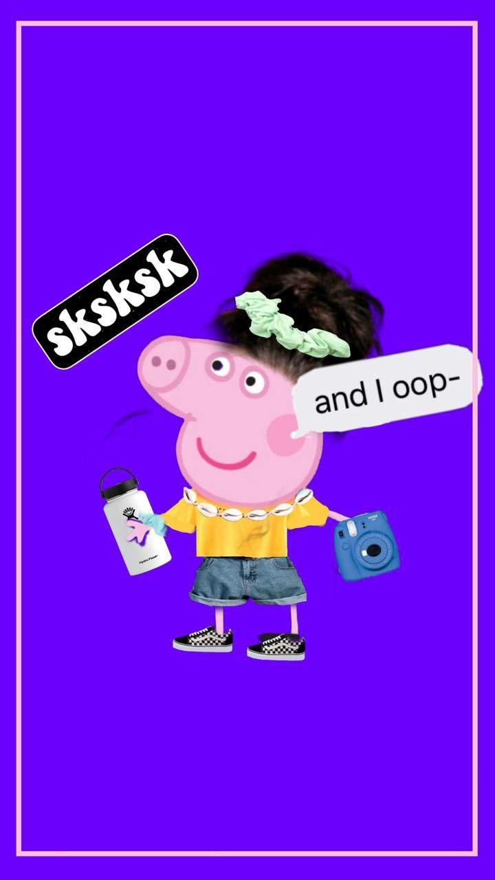 Peppa What R U Doing As A Vsco Girl Peppa Pig Wallpaper Pig Wallpaper Peppa Pig Memes