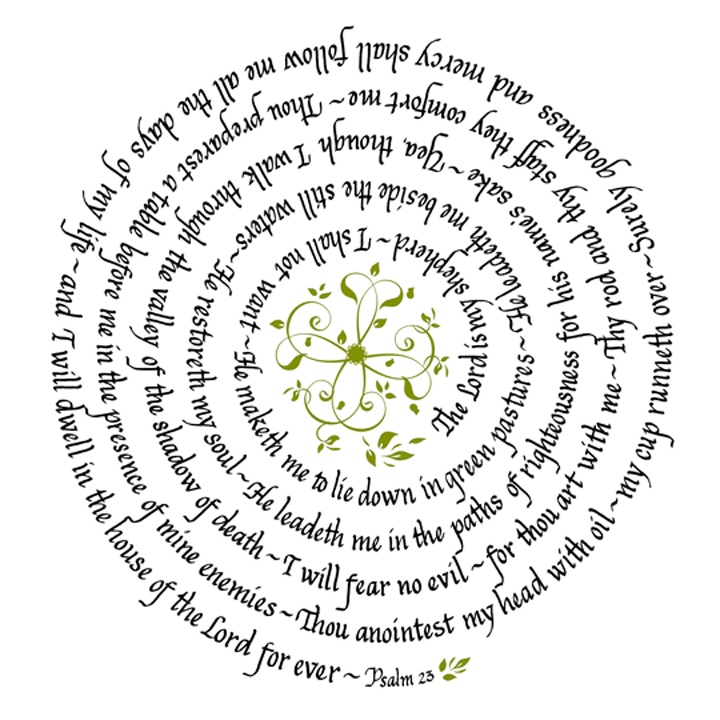 The 23rd Psalm   lettered by Debbie Peterson    dpelementsstudio@aol.com