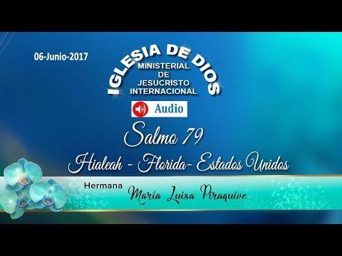 Audio: Salmos 79 - Hialeah Florida USA -  06Jun2017 - IDMJI