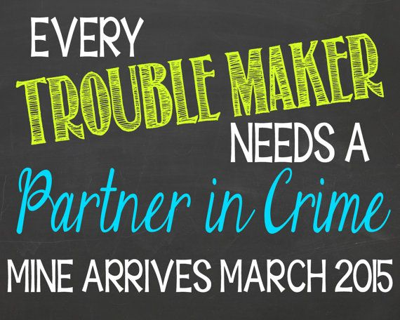 Elke moeite Maker moet een Partner in Crime door PersonalizedChalk