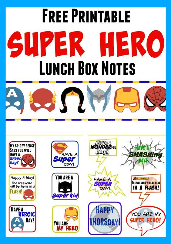 Free Printable Super Hero - Lunch Box Notes - Just print, cut and slide these into your child's lunch box to become a lunchtime hero!