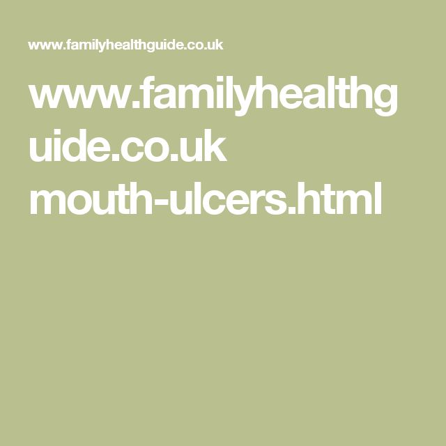 www.familyhealthguide.co.uk mouth-ulcers.html