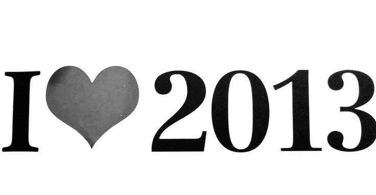 i love 2013 ❥
