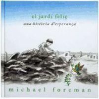 El Jardí feliç / Michael Foreman I* For