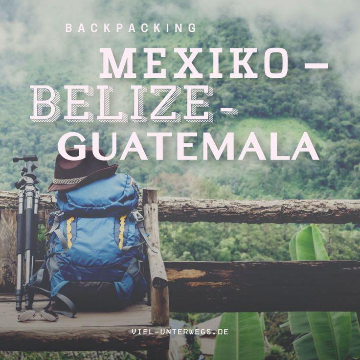 Reisebericht Mexiko: Rundreise mit Belize & Guatemala (3 Wochen)