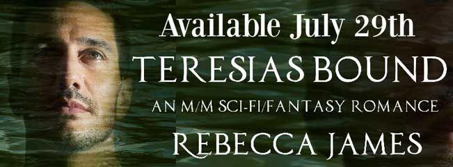 Teresias Bound by Rebecca James Book Blitz