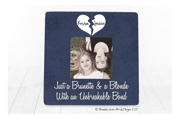 Brunette and A Blonde Best Friend Picture Frame by BrandonScottAD