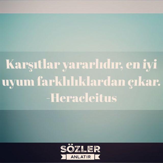 """""""Karşıtlar yararlıdır; en iyi uyum farklılıklardan çıkar.""""  -Heracleitus  """"Kavramak için görmek , görmek için de dikkatle bakmak gerek"""" -Dino Serge #sözler #alıntılar #özlüsözler #güzelsözler #gününsözü #kitap #edebiyat #felsefe #edebiyatkulübü #ilhamverensözler #şiirsokakta #şiirheryerde #felsefe #felsefesözleri #felsefisözler"""