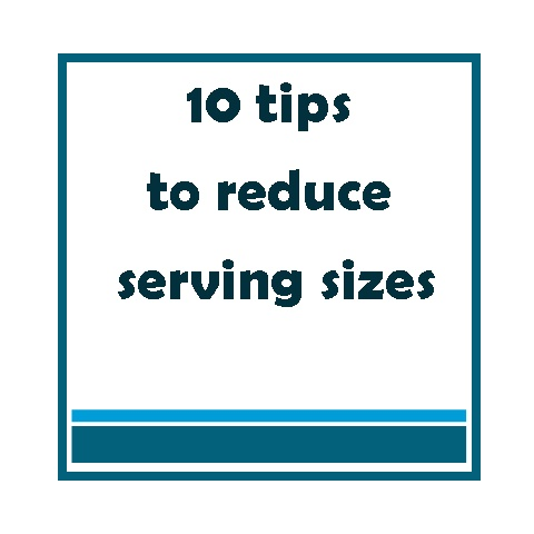 20 best portion size images on pinterest healthy nutrition 10 tips to reduce portion sizes for healthier weight print pdf here http ccuart Images
