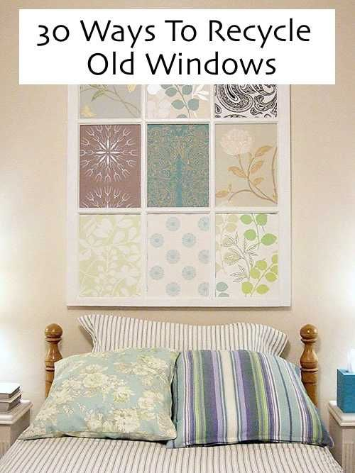 30 ways to recycle old windows http homestead and for How to reuse old books