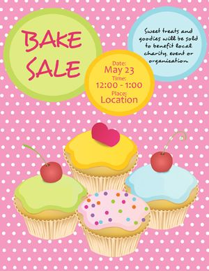 FREE BAKE SALE FLYERS!!!! AND THEY'RE SOOOO CUTE!!!! www.bakesaleflyers.com Someone's a graphic design genius!!!!