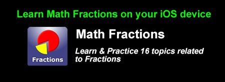 Learn Math Fractions on your iOS device with ease. Download from iTunes at: https://itunes.apple.com/us/app/math-fractions-made-simple/id954957169?mt=8