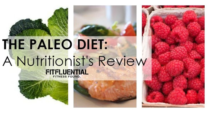 A nutritionist's review of the Paleo diet