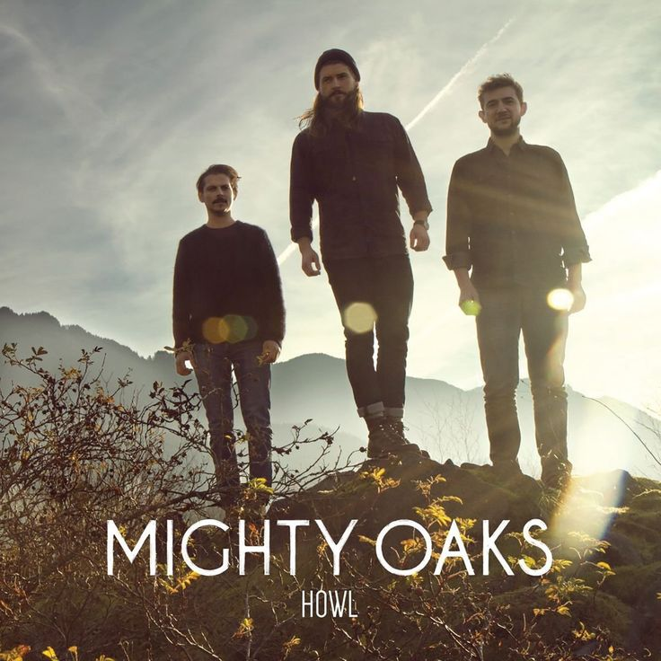 Mighty Oaks - Howl - 2014. Album and review.
