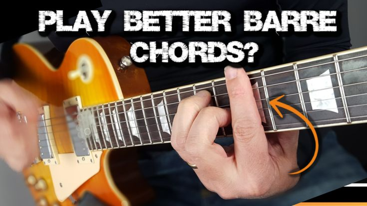 Guitar barre chords can be tough learn 3 guitar tips to