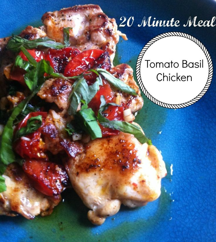 20 Minute Meal: Tomato Basil Chicken (Paleo, Primal, Gluten-Free, Low Carb)
