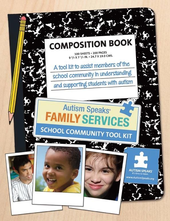 AUTISM SPEAKS Family Services is pleased to offer the School Community Tool Kit as a free PDF download. It is designed to assist members of the school community in understanding and supporting students with autism. Use the link to get this important information.