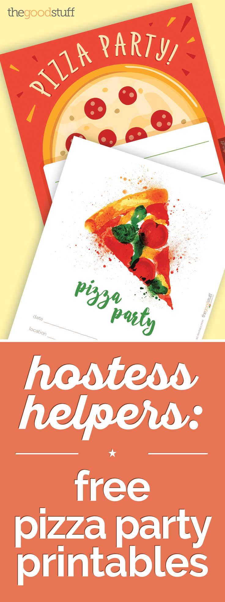 Hostess Helpers: Free Pizza Party Printables | thegoodstuff