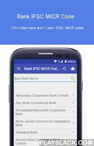 Bank IFSC MICR Code Search  Android App - playslack.com ,  Bank IFSC MICR Codes Search Made Easy for Android usersGood News...... We have updated our apps on Mar 2016 with more than 170+ Indian bank and 1 Lack+ IFSC, MICR codes of All India Bank.Are you searching for IFSC Code of Your Bank then you are on the track.. Download Bank IFSC Apps and Get Your Bank IFSC Codes in 5 Sec. → If your bank or branch IFSC is not found please email us on websolspot@yahoo.com we will update it within 24…
