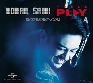 Adnan Sami - Ali Ali Lyrics - Press Play