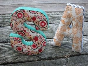 No sew fabric letters. Gah these are too cute. This is the actual link to the tutorial! I really want to try this. :)
