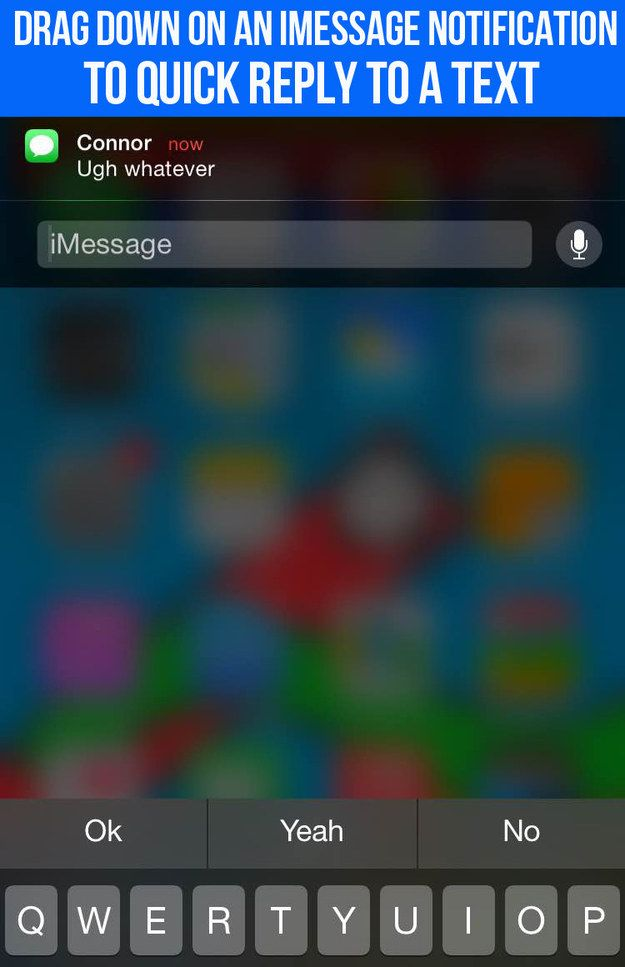 """Things You Didn't Know Your New iPhone Could Do - Drag down on an iMessage notification instead of tapping it — you can reply right then and there. If you get alerts instead of banners, you can also quick-reply to a text by hitting the """"reply"""" button — no need to go back into the Messages app."""
