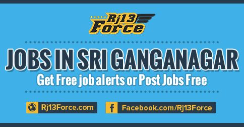 Look at Part time and full time job vacancy in srigangangar and near hanumangarh city. http://www.rj13force.com/jobs-in-sri-ganganagar/