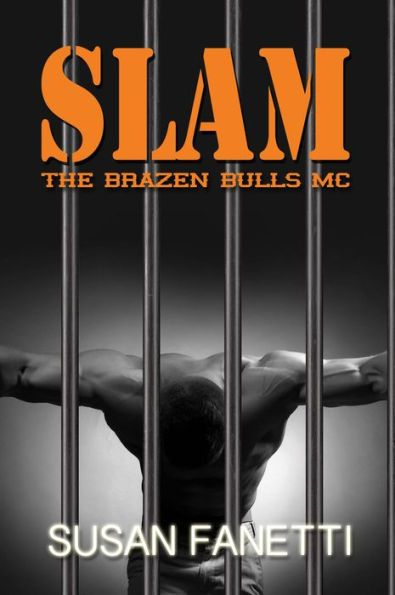 Slam (The Brazen Bulls MC, #3)
