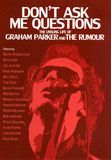Don't Ask Me Questions: The Unsung Life of Graham Parker and the Rumour [DVD] [English] [2014]