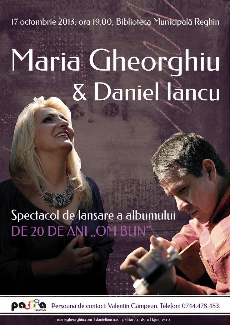 """Concert la Reghin - Maria Gheorghiu & Daniel Iancu, prilejuit de lansarea celui mai nou album al Mariei Gheorghiu - De 20 de ani """"Om Bun"""""""