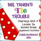 Mr. Tanen's Tie Trouble  Journeys Unit 4 Lesson 16 Second Grade Supplement Activities Common Core aligned  Pg. 3-4  Vocabulary in Context – copy pa...