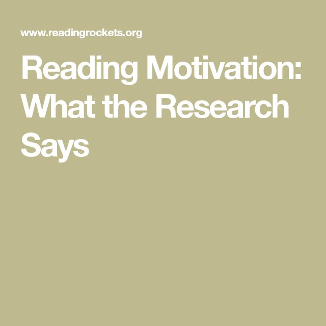 UNDERSTANDING: Reading Motivation: What the Research Says